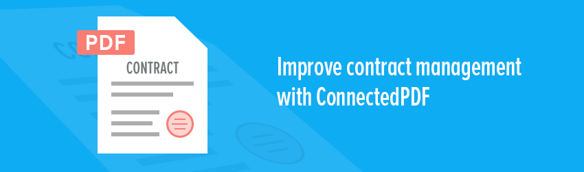 Improve contract management with ConnectedPDF