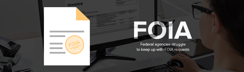 Federal agencies struggle to keep up with FOIA requests