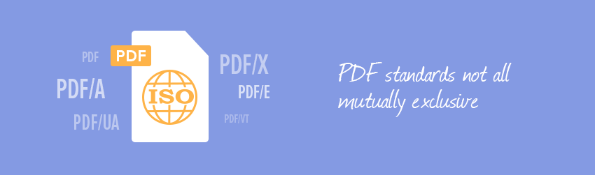 PDF standards not all mutually exclusive