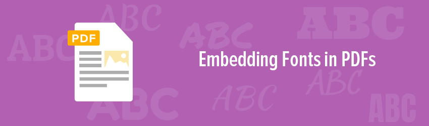 Embedding Fonts in PDFs