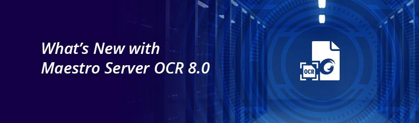 Maestro Server OCR 8.0