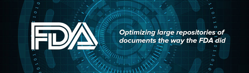 Optimizing large repositories of documents the way the FDA did