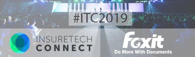 Foxit at InsureTech Connect 2019: Minimize Your Paper Trail