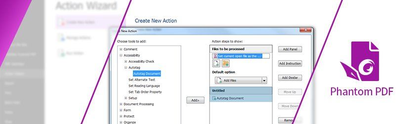 Use Action Wizard to automatically make PDFs 508 compliant