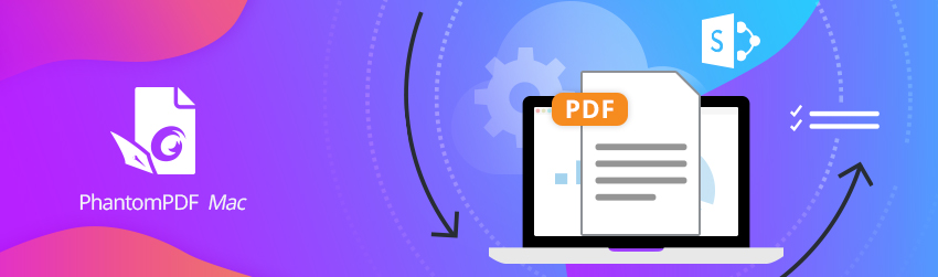 How to access, edit and share cloud-based PDF files on PhantomPDF <em>Mac</em>
