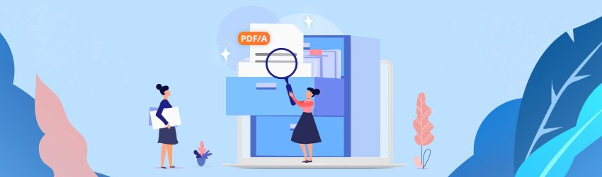 Archiving with PDF/A