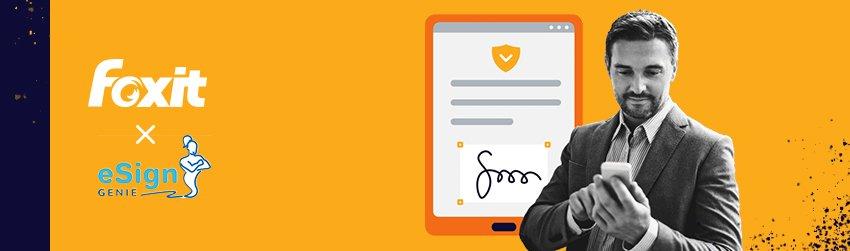 Foxit Acquires eSignature Software Leader, eSign Genie