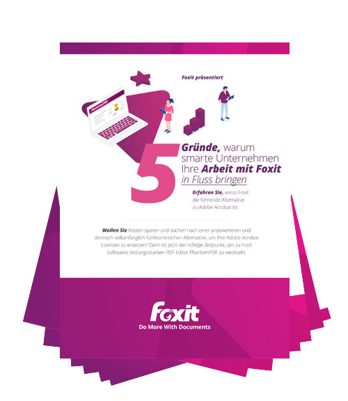 5 Reasons Smart Companies Choose Foxit to Make PDF Work Flow