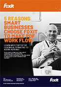 5 Reasons Smart Businesses Choose Foxit to Make PDF Work Flow