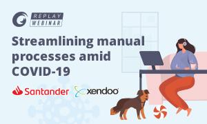 Streamlining manual processes amid COVID-19